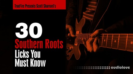 Truefire Scott Sharrard 30 Southern Roots Licks You MUST Know