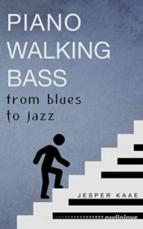 Piano Walking Bass: From blues to jazz