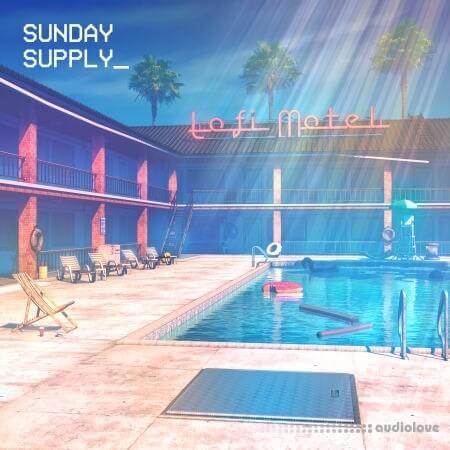 Sunday Supply Lofi Motel Daylight