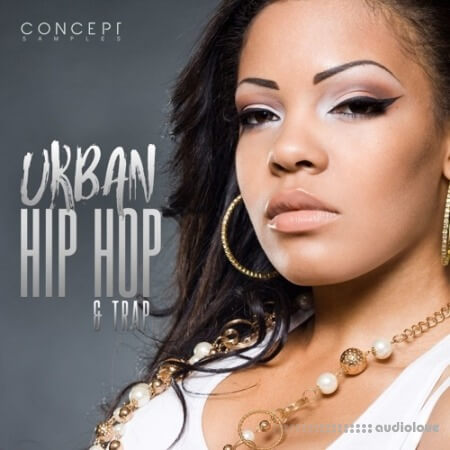 Concept Samples Urban Hip Hop and Trap