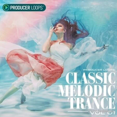Producer Loops Classic Melodic Trance Vol.1