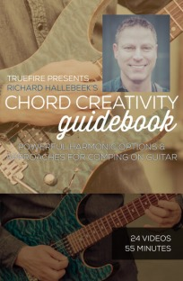 Truefire Richard Hallebeek Chord Creativity Guidebook