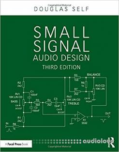Small Signal Audio Design, 3rd Edition