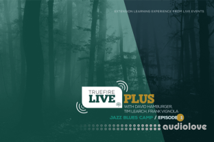 Truefire Live Plus Jazz Blues Camp Episode 01