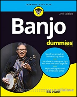 Banjo For Dummies: Book + Online Video and Audio Instruction, 2nd Edition
