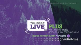 Truefire Live Plus Blues Rhythm Camp Episode 01