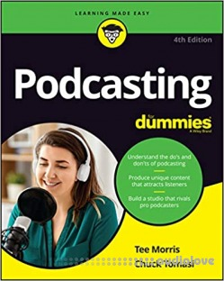 Podcasting For Dummies, 4th Edition