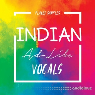 Planet Samples Indian Ad-Libs Vocals