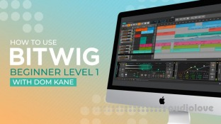Sonic Academy How To Use Bitwig Beginner Level 1