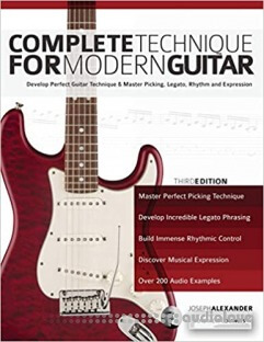 Complete Technique for Modern Guitar: 3rd Edition