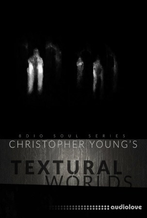 8Dio Soul Series Christopher Young: Textural Worlds