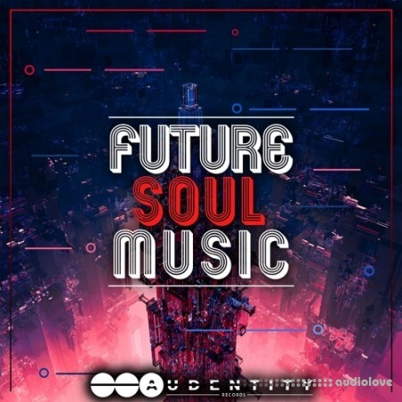 Audentity Records Future Soul Music Vol.1