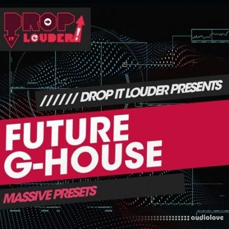 Drop It Louder Future G-House