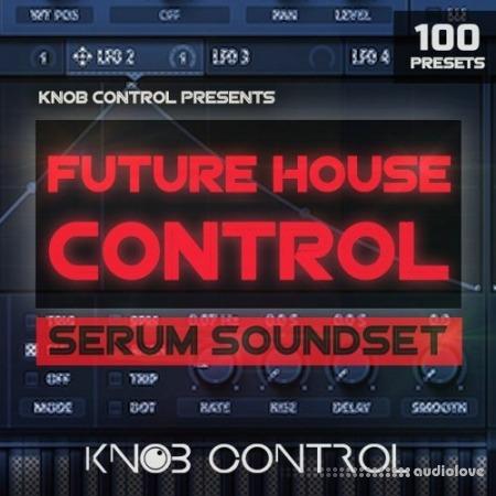 Knob Control Future House Control