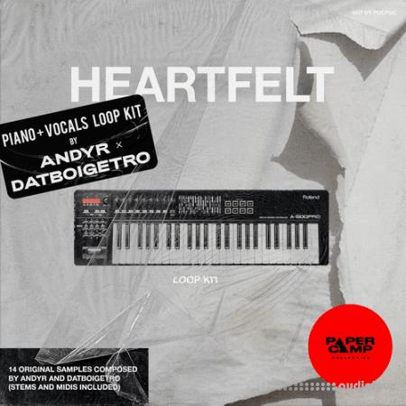 Andyr x datboigetro HEARTFELT (Piano + Vocals LOOP KIT)