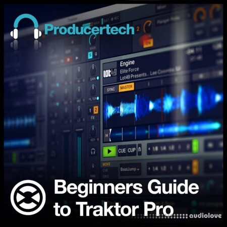 Producertech Beginners Guide to Traktor Pro