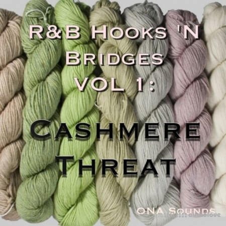ONA Sounds RnB HOOKS 'N BRIDGES Vol.1 Cashmere Threat