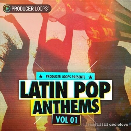 Producer Loops Latin Pop Anthems Vol.1