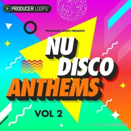 Producer Loops Nu-Disco Anthems Vol.2