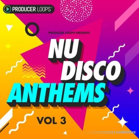 Producer Loops Nu-Disco Anthems Vol.3