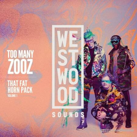 Westwood Sounds Too Many Zooz That Fat Horn Pack Vol.1