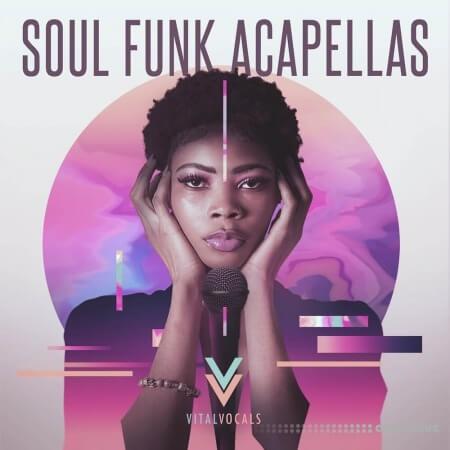 Vital Vocals Soul Funk Acapellas