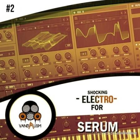 Vandalism Shocking Electro 2 For Serum