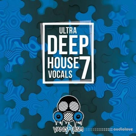 Vandalism Ultra Deep House Vocals 7