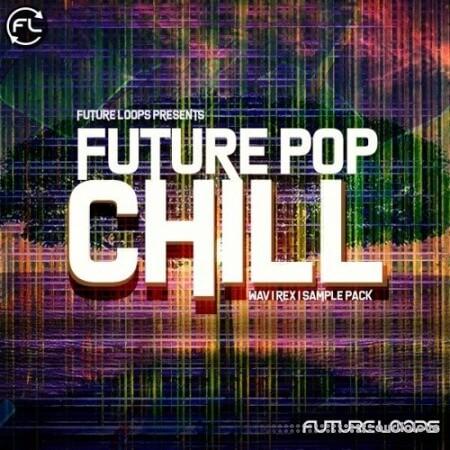 Future Loops Future Pop Chill