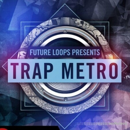 Future Loops Trap Metro