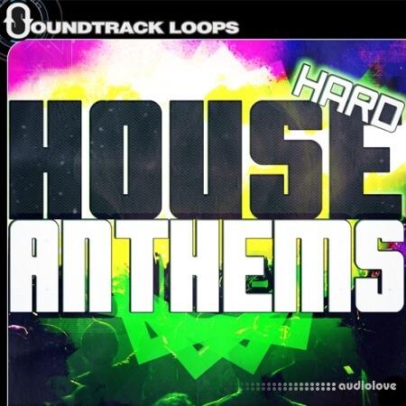 Soundtrack Loops Hard House Anthems WAV MiDi AiFF