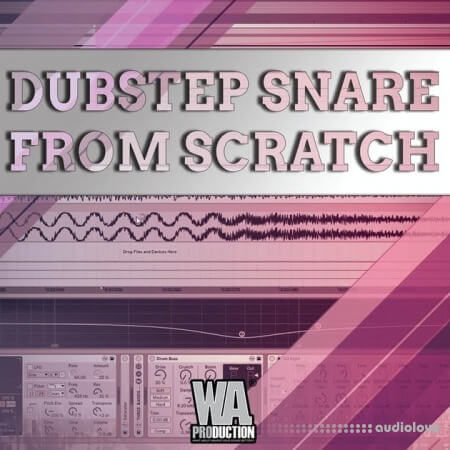 WA Production Dubstep Snare From Scratch