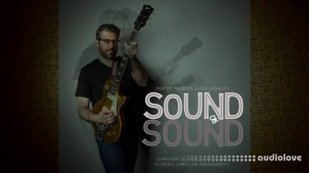 Truefire Jason Loughlin Sound On Sound
