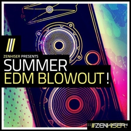 Zenhiser Summer EDM Blowout
