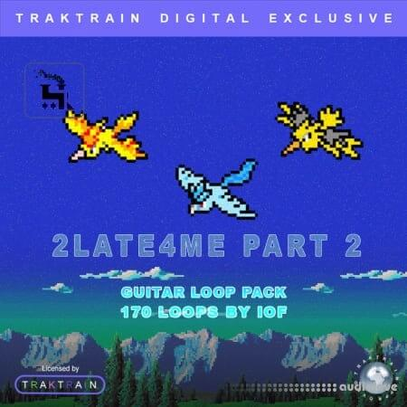 TrakTrain 2Late4Me Part 2 Guitar Loop Pack by IOF