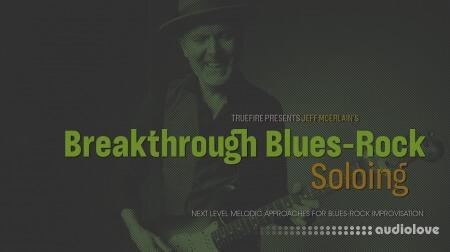 Truefire Jeff McErlain Breakthrough Blues-Rock Soloing