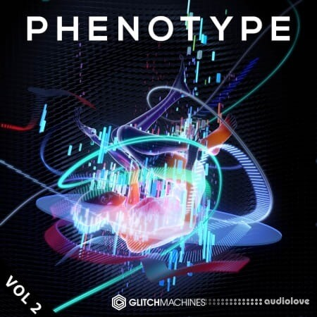 Glitchmachines Phenotype Vol.2