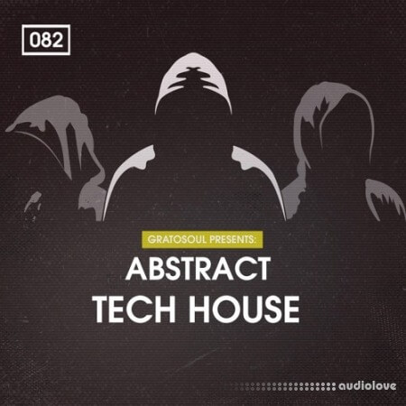 Bingoshakerz Gratosoul Presents Abstract Tech House