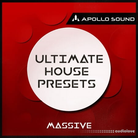 APOLLO SOUND Ultimate House Presets Massive