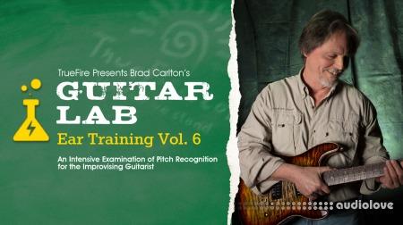 Truefire Brad Carlton Guitar Lab Ear Training Vol.6