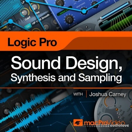 MacProVideo Logic Pro X 309 Sound Design, Synthesis and Sampling