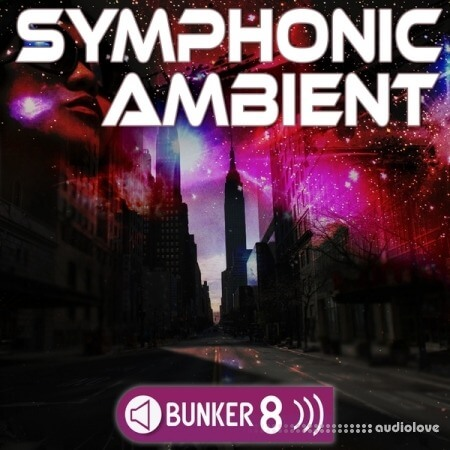 Bunker 8 Digital Labs Symphonic Ambient