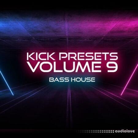 Sonic Academy KICK 2 Presets Vol.9 Bass House