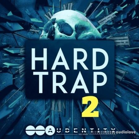 Audentity Records Hard Trap 2