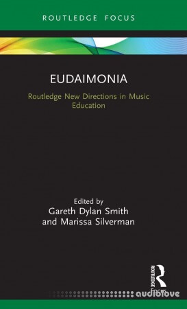 Eudaimonia: Perspectives for Music Learning