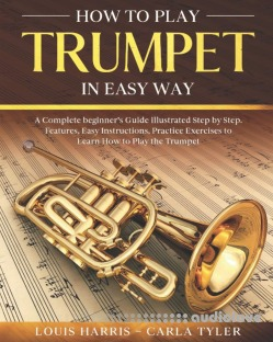 How to Play Trumpet in Easy Way