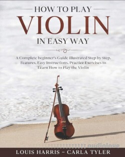 How to Play Violin in Easy Way
