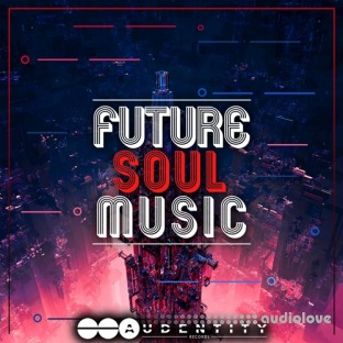 Audentity Records Future Soul Music Vol.1