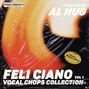 Al Hug Feli Ciano Vocal Chops Collection Vol.1
