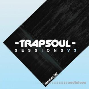 Samplestar Trap Soul Sessions Vol.3